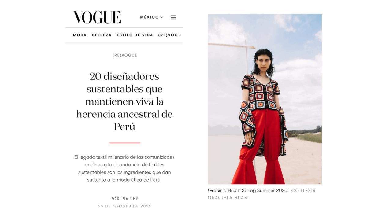 VOGUE MEXICO - 20 diseñadores sustentables que mantienen viva la herencia ancestral de Perú